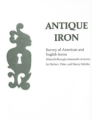 Antique Iron, English and American By Schiffer, Herbert