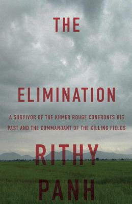 The Elimination By Panh, Rithy/ Bataille, Christophe/ Cullen, John (TRN)